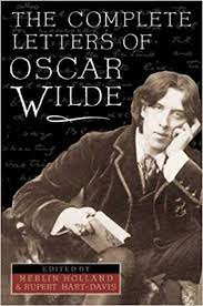 Amazon.com: Complete Letters of Oscar Wilde: Wilde, Oscar, Holland, Vyvyan  B., Holland, Merlin, Hart-Davis, Rupert: Books